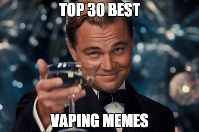 Top Funniest Memes Of All Time : The best vaping memes of all time
